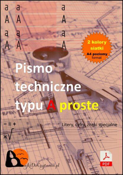 Pismo techniczne typu A proste